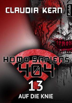 Homo Sapiens 404 - Auf die Knie