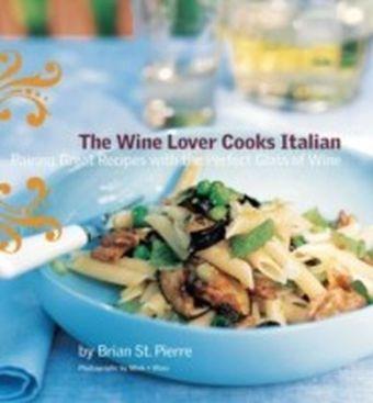 Wine Lover Cooks Italian