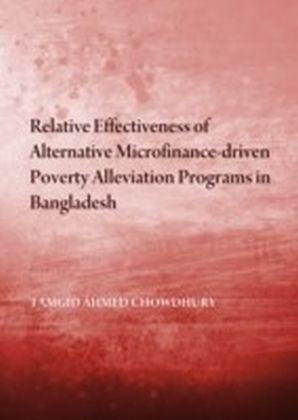 Relative Effectiveness of Alternative Microfinance-driven Poverty Alleviation Programs in Bangladesh