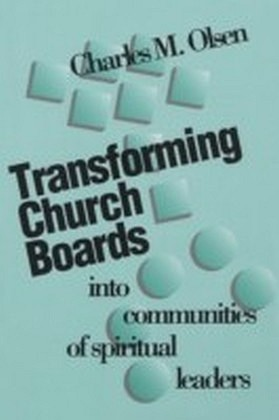 Transforming Church Boards into Communities