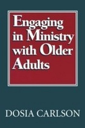 Engaging in Ministry with Older Adults