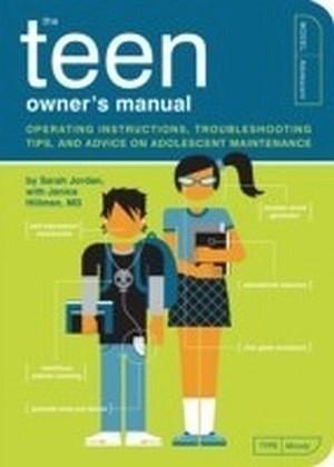 Teen Owner's Manual
