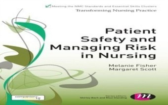 Patient Safety and Managing Risk in Nursing