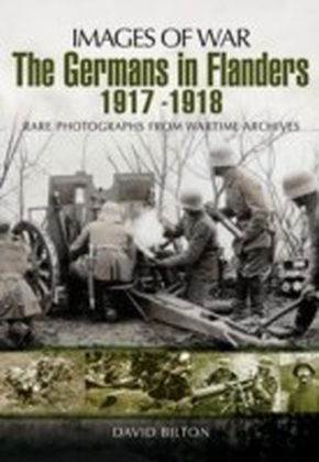 Germans in Flanders 1917-1918