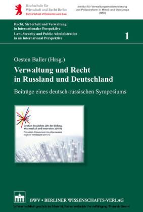 Verwaltung und Recht in Russland und Deutschland