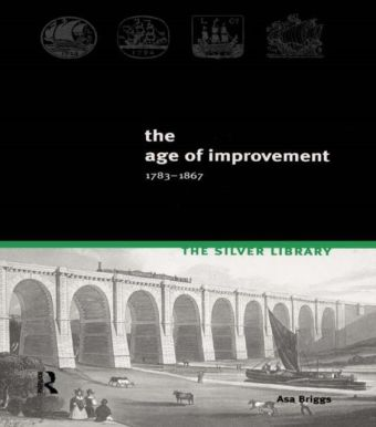 Age of Improvement, 1783-1867