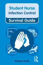 Nursing & Health Survival Guide: Infection Control