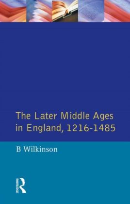 Later Middle Ages in England 1216 - 1485