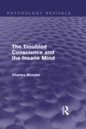 Troubled Conscience and the Insane Mind (Psychology Revivals)