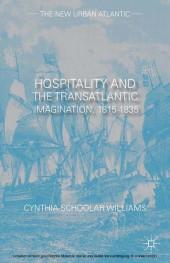 Hospitality and the Transatlantic Imagination, 1815-1835