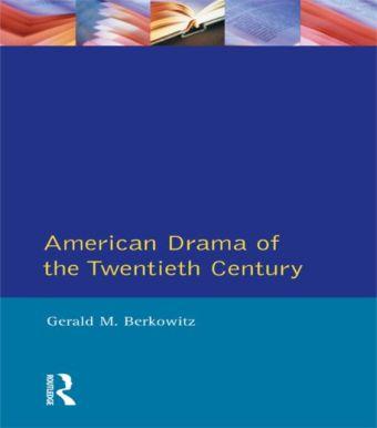 American Drama of the Twentieth Century