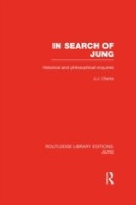 In Search of Jung (RLE: Jung)