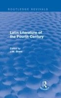 Latin Literature of the Fourth Century (Routledge Revivals)