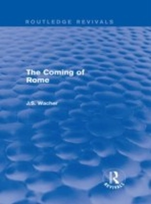 Coming of Rome (Routledge Revivals)