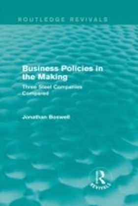 Business Policies in the Making (Routledge Revivals)