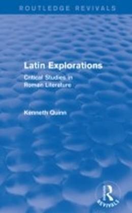 Latin Explorations (Routledge Revivals)