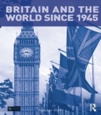Britain and the World since 1945