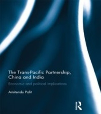Trans Pacific Partnership, China and India