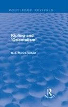 "Kipling and ""Orientalism"" (Routledge Revivals)"