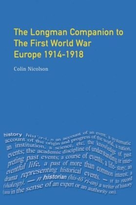 Longman Companion to the First World War