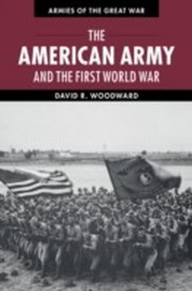 American Army and the First World War