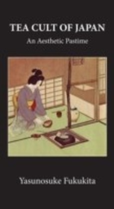 Tea Cult Of Japan
