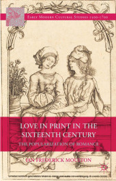 Love in Print in the Sixteenth Century