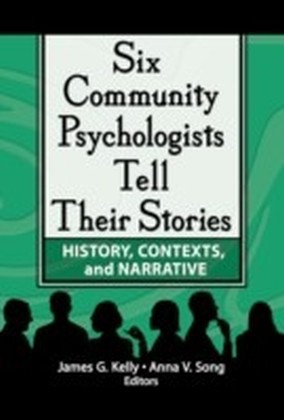 Six Community Psychologists Tell Their Stories