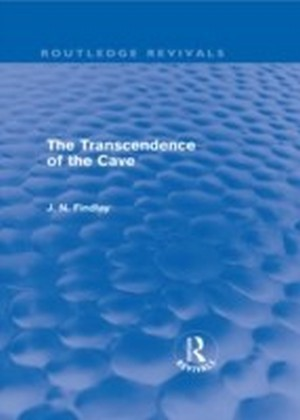 Transcendence of the Cave (Routledge Revivals)