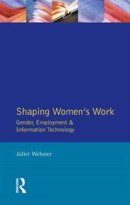Shaping Women's Work