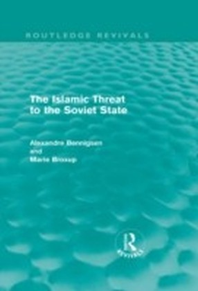 Islamic Threat to the Soviet State (Routledge Revivals)