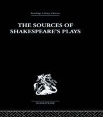 Sources of Shakespeare's Plays