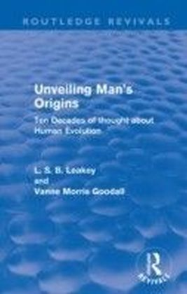 Unveiling Man's Origins (Routledge Revivals)