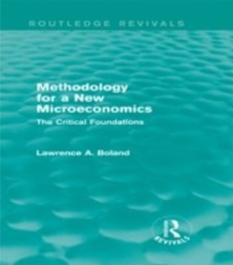 Methodology for a New Microeconomics (Routledge Revivals)