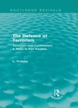 Defence of Terrorism (Routledge Revivals)