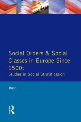 Social Orders and Social Classes in Europe Since 1500
