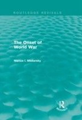 Onset of World War (Routledge Revivals)