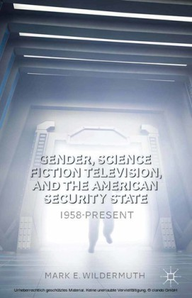 Gender, Science Fiction Television, and the American Security State