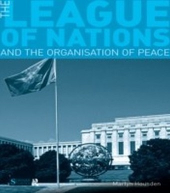 League of Nations and the Organization of Peace
