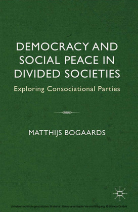 Democracy and Social Peace in Divided Societies