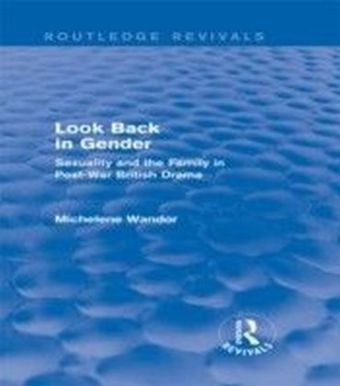 Look Back in Gender (Routledge Revivals)