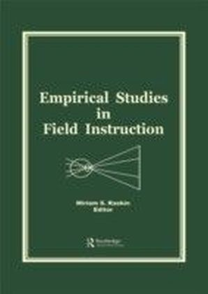 Empirical Studies in Field Instruction