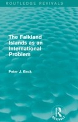Falkland Islands as an International Problem (Routledge Revivals)
