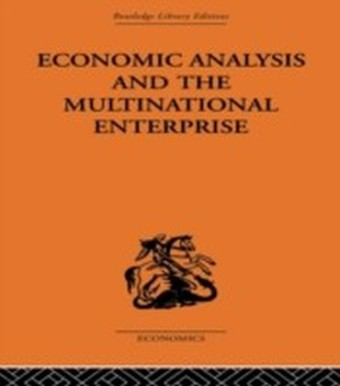 Economic Analysis and Multinational Enterprise