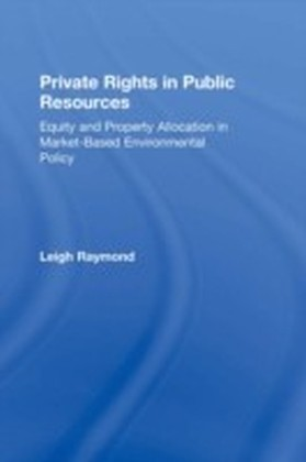 Private Rights in Public Resources