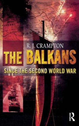 Balkans Since the Second World War