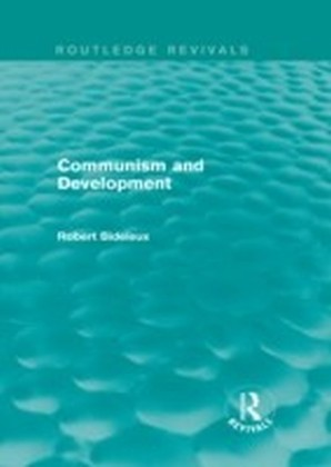 Communism and Development (Routledge Revivals)