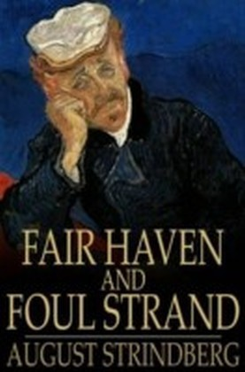 Fair Haven and Foul Strand