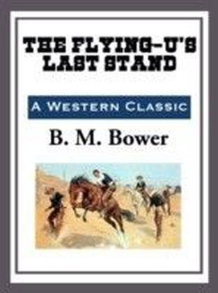Flying U's Last Stand