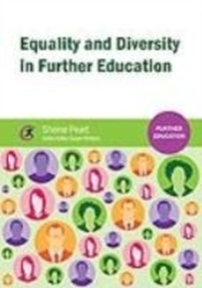 Equality and Diversity in Further Education